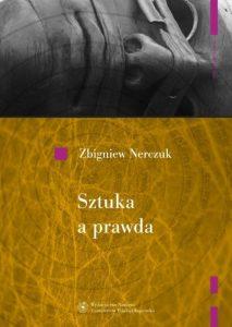 Zbigniew Nerczuk, Sztuka a prawda. Problem sztuki w dyskusji między Gorgiaszem a Platonem