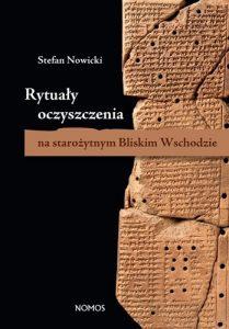 Stefan Nowicki, Rytuały oczyszczenia na starożytnym Bliskim Wschodzie