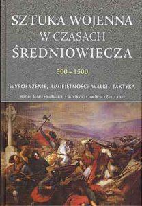 Sztuka wojenna w czasach średniowiecza 500-1500