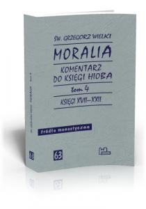 Św. Grzegorz Wielki, Moralia t. 4