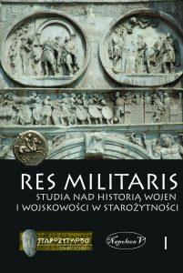 Res Militaris. Studia nad historią wojen i wojskowości, t. 1