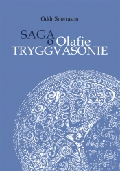 Oddr Snorrason, Saga o Olafie Tryggvasonie