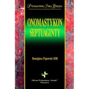 Remigiusz Popowski, Onomastykon Septuaginty