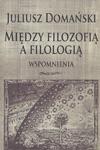 Juliusz Domański, Między filozofią a filologią. Wspomnienia