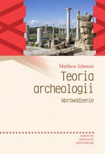 Matthew Johnson, Teoria archeologii. Wprowadzenie