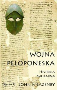 John F. Lazanby, Wojna Peloponeska. Historia militarna