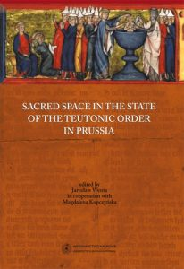 Sacred space in the state of the Teotonic Order in Prussia