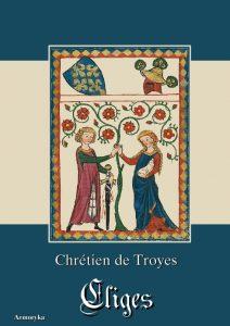 Chrétien de Troyes, Cligès