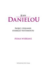 Jean Danielou, Święci poganie Starego Testamentu
