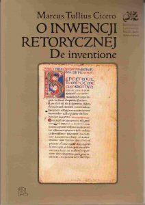 Marek Tulliusz Cyceron, O inwencji retorycznej