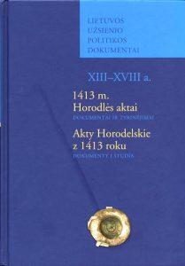 Akty Horodelskie z 1413 roku. Dokumenty i studia
