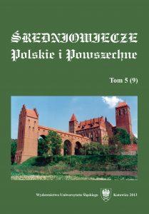 Średniowiecze Polskie i Powszechne. T. 5 (9)