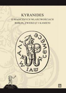 Kyranides, O magicznych właściwościach roślin, zwierząt i kamieni