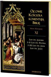 Ojcowie Kościoła komentują Biblię. Nowy Testament, t. XI
