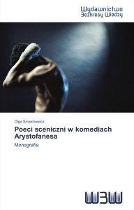 Olga Śmiechowicz, Poeci sceniczni w komediach Arystofanesa