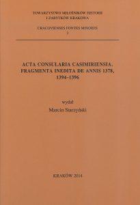 Acta Consularia Casimieriensia. Fragmenta Inedita De Annis 1378, 1394 - 1396