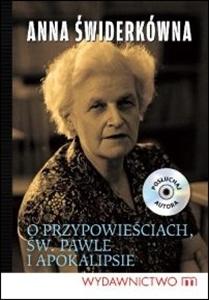 Anna Świderkówna, O przypowieściach, św. Pawle i Apokalipsie