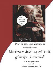 Ewa Wipszycka, Mnisi na co dzień: co jedli i pili, gdzie spali i pracowali