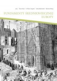 Fundamenty średniowiecznej Europy