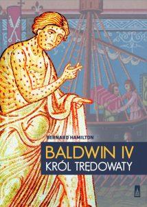 Bernard Hamilton, Baldwin IV