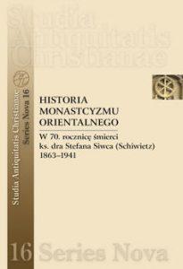 Historia monastycyzmu orientalnego