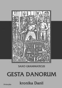 Saxo Grammaticus, Gesta Danorum. Kronika Danii
