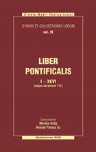 Liber pontificalis. Księga pontyfików 1-96 (do roku 772)