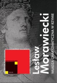 Lesław Morawiecki, Władza charyzmatyczna w Rzymie u schyłku Republiki (lata 44-27 p.n.e.)