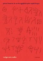 Małgorzata Zadka, Pismo linearne A na tle egejskich pism epoki brązu
