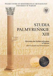 Aleksandra Krzyżanowska, Michał Gawlikowski, Monnaies des fouilles polonaises à Palmyre