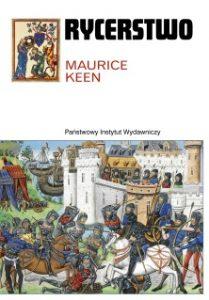Maurice Keen, Rycerstwo