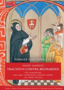 Tomasz Gałuszka, Henry Harrer's Tractatus contra Beghardos