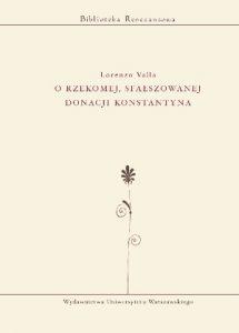 Lorenzo Valla, O rzekomej, sfałszowanej donacji Konstantyna