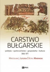 Mirosław J. Leszka, Kirył Marinow, Carstwo bułgarskie