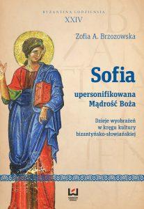 Zofia Brzozowska, Sofia - upersonifikowana Mądrość Boża