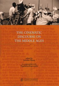 The cinematic discourse on the Middle Ages (in central Europe and beyond)