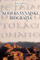 Mariusz Rosik, Kodeks Synajski. Biografia
