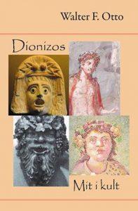 Walter F. Otto, Dionizos. Mit i kult