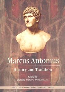 Marcus Antonius - history and tradition
