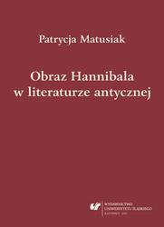 Patrycja Matusiak, Obraz Hannibala w literaturze antycznej