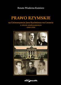 Renata Wiaderna-Kuśnierz, Prawo rzymskie na Uniwersytecie Jana Kazimierza we Lwowie
