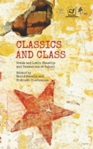 Classics and Class. Greek and Latin Classics and Communism at School