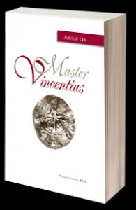 Artur Lis, Master Vincentius