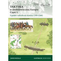 David Nicolle, Taktyka w średniowiecznej Europie, cz. 1 i 2