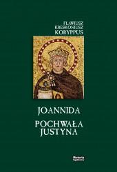Flawiusz Kreskoniusz Koryppus, Joannida. Pochwała Justyna