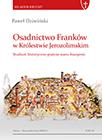 Paweł Dziwiński, Osadnictwo Franków w Królestwie Jerozolimskim. Studium historyczno-prawne stanu bourgeois