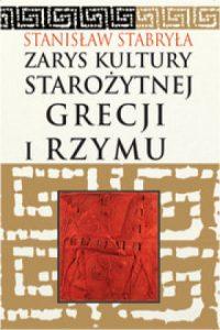 Stanisław Stabryła, Zarys kultury starożytnej Grecji i Rzymu