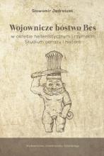 Sławomir Jędraszek, Wojownicze bóstwo Bes w okresie hellenistycznym i rzymskim