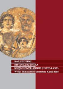 Kasjusz Dion, Historia rzymska. Księgi Seweriańskie