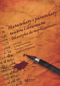 Metateksty i parateksty teatru i dramatu